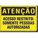 1886-placa-atencao-acesso-restrito-somente-pessoas-autorizadas-pvc-semi-rigido-26x18cm-furos-6mm-parafusos-nao-incluidos-1