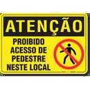 2311-placa-atencao-proibido-acesso-de-pedestre-neste-local-pvc-semi-rigido-26x18cm-furos-6mm-parafusos-nao-incluidos-1