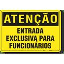 1115-placa-atencao-entrada-exclusiva-para-funcionarios-pvc-semi-rigido-26x18cm-furos-6mm-parafusos-nao-incluidos-1