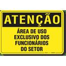 1108-placa-atencao-area-de-uso-exclusivo-dos-funcionarios-do-setor-pvc-semi-rigido-26x18cm-furos-6mm-parafusos-nao-incluidos-1