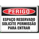 3200-placa-perigo-espaco-reservado-solicite-permissao-para-entrar-pvc-semi-rigido-26x18cm-furos-6mm-parafusos-nao-incluidos-1