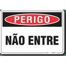 3264-placa-perigo-nao-entre-pvc-semi-rigido-26x18cm-furos-6mm-parafusos-nao-incluidos-1