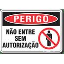 3267-placa-perigo-nao-entre-sem-autorizacao-pvc-semi-rigido-26x18cm-furos-6mm-parafusos-nao-incluidos-1