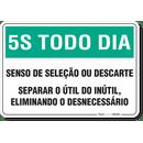1093-placa-5s-todo-dia-senso-da-selecao-ou-descarte-pvc-semi-rigido-26x18cm-furos-6mm-parafusos-nao-incluidos-1