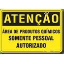 2485-placa-atencao-area-de-produtos-quimicos-somente-pessoal-autorizado-pvc-semi-rigido-26x18cm-fixacao-1