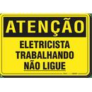 2328-placa-atencao-eletricista-trabalhando-nao-ligue-pvc-semi-rigido-26x18cm-furos-6mm-parafusos-nao-incluidos-1