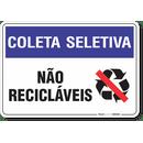 1485-placa-coleta-seletiva-nao-reciclaveis-pvc-semi-rigido-26x18cm-furos-6mm-parafusos-nao-incluidos-1