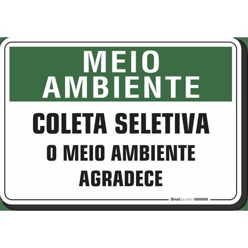 1508-placa-meio-ambiente-coleta-seletiva-o-meio-ambiente-agradece-pvc-semi-rigido-26x18cm-furos-6mm-parafusos-nao-incluidos-1