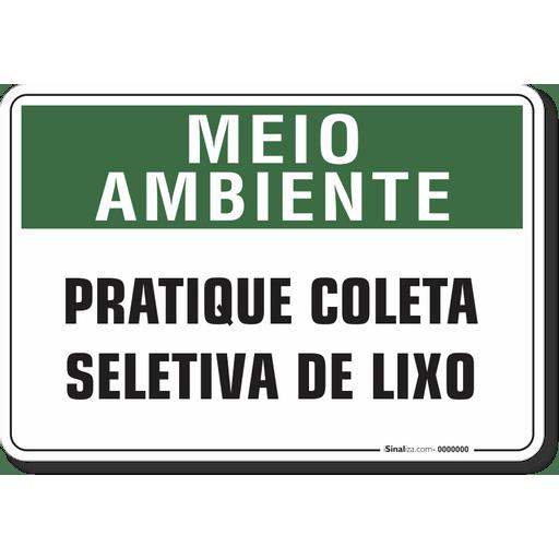 1520-placa-meio-ambiente-pratique-coleta-seletiva-de-lixo-pvc-semi-rigido-26x18cm-furos-6mm-parafusos-nao-incluidos-1