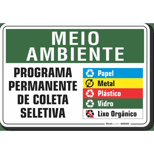 1522-placa-meio-ambiente-programa-permanente-de-coleta-seletiva-pvc-semi-rigido-26x18cm-furos-6mm-parafusos-nao-incluidos-1