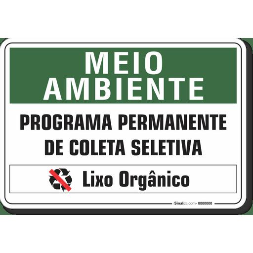 1523-placa-meio-ambiente-programa-permanente-de-coleta-seletiva-lixo-organico-pvc-semi-rigido-26x18cm-furos-6mm-parafusos-nao-incluidos-1