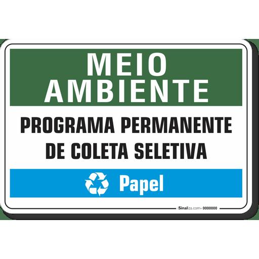 1526-placa-meio-ambiente-programa-permanente-de-coleta-seletiva-papel-pvc-semi-rigido-26x18cm-furos-6mm-parafusos-nao-incluidos-1