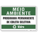 1528-placa-meio-ambiente-programa-permanente-de-coleta-seletiva-vidro-pvc-semi-rigido-26x18cm-furos-6mm-parafusos-nao-incluidos-1