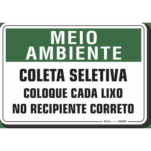 1507-placa-meio-ambiente-coleta-seletiva-coloque-cada-lixo-no-recipiente-correto-pvc-semi-rigido-26x18cm-furos-6mm-parafusos-nao-incluidos-1