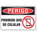 3324-placa-perigo-proibido-uso-de-celular-pvc-semi-rigido-26x18cm-furos-6mm-parafusos-nao-incluidos-1