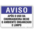 1256-placa-aviso-apos-o-uso-da-churrasqueira-deixe-o-ambiente-organizado-e-limpo-pvc-semi-rigido-26x18cm-furos-6mm-parafusos-nao-incluidos-1