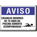 1264-placa-aviso-criancas-menores-de-10-anos-na-piscina-somente-acompanhadas-pvc-semi-rigido-26x18cm-furos-6mm-parafusos-nao-incluidos-1