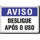 1923-placa-aviso-desligue-apos-o-uso-pvc-semi-rigido-26x18cm-furos-6mm-parafusos-nao-incluidos-1