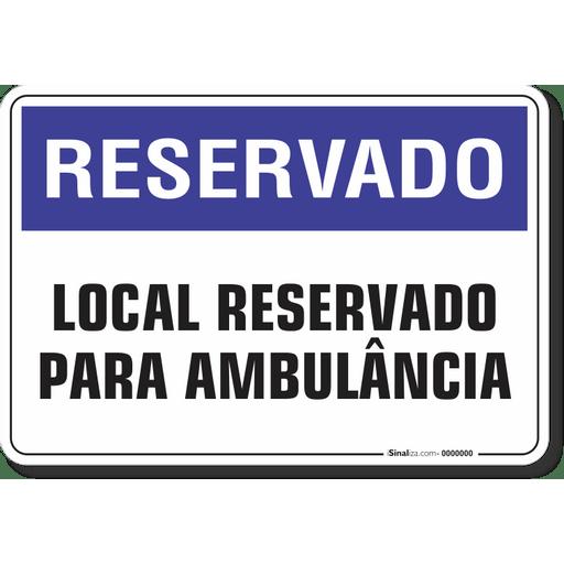 1238-placa-reservado-local-reservado-para-ambulancia-pvc-semi-rigido-26x18cm-furos-6mm-parafusos-nao-incluidos-1