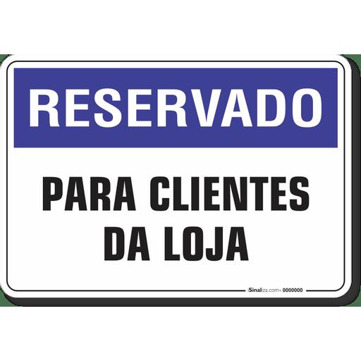 1242-placa-reservado-para-clientes-da-loja-pvc-semi-rigido-26x18cm-furos-6mm-parafusos-nao-incluidos-1