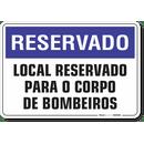 1244-placa-reservado-para-o-corpo-de-bombeiros-pvc-semi-rigido-26x18cm-furos-6mm-parafusos-nao-incluidos-1