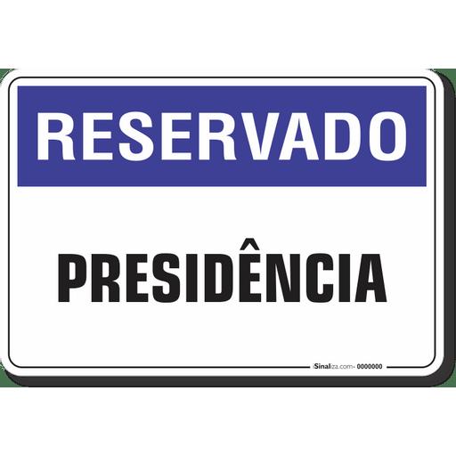 1246-placa-reservado-presidencia-pvc-semi-rigido-26x18cm-furos-6mm-parafusos-nao-incluidos-1
