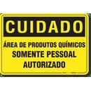 1326-placa-cuidado-area-de-produtos-quimicos-somente-pessoal-autorizado-pvc-semi-rigido-26x18cm-furos-6mm-parafusos-nao-incluidos-1