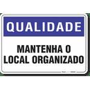 1404-placa-qualidade-mantenha-o-local-organizado-pvc-semi-rigido-26x18cm-furos-6mm-parafusos-nao-incluidos-1