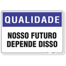 1410-placa-qualidade-nosso-futuro-depende-disso-pvc-semi-rigido-26x18cm-furos-6mm-parafusos-nao-incluidos-1