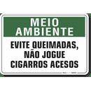 1509-placa-meio-ambiente-evite-queimadas-nao-jogue-cigarros-acesos-pvc-semi-rigido-26x18cm-furos-6mm-parafusos-nao-incluidos-1