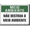 1513-placa-meio-ambiente-nao-destrua-o-meio-ambiente-pvc-semi-rigido-26x18cm-furos-6mm-parafusos-nao-incluidos-1