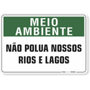 1515-placa-meio-ambiente-nao-polua-nossos-rios-e-lagos-pvc-semi-rigido-26x18cm-furos-6mm-parafusos-nao-incluidos-1