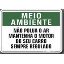 1516-placa-meio-ambiente-nao-polua-o-ar-mantenha-o-motor-do-seu-carro-sempre-regulado-pvc-semi-rigido-26x18cm-furos-6mm-parafusos-nao-incluidos-1
