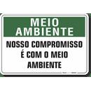 1517-placa-meio-ambiente-nosso-compromisso-e-com-o-meio-ambiente-pvc-semi-rigido-26x18cm-furos-6mm-parafusos-nao-incluidos-1