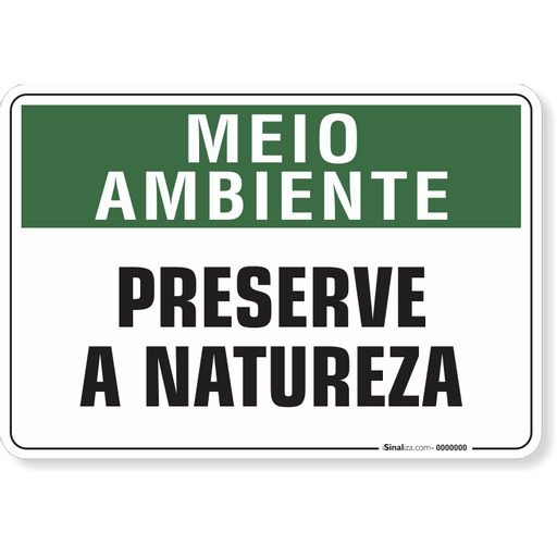 1521-placa-meio-ambiente-preserve-a-natureza-pvc-semi-rigido-26x18cm-furos-6mm-parafusos-nao-incluidos-1