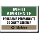 1524-placa-meio-ambiente-programa-permanente-de-coleta-seletiva-madeira-pvc-semi-rigido-26x18cm-furos-6mm-parafusos-nao-incluidos-1