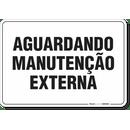 1550-placa-organizacao-aguardando-manutencao-externa-pvc-semi-rigido-26x18cm-furos-6mm-parafusos-nao-incluidos-1