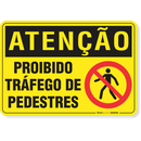 1879-placa-atencao-proibido-trafego-de-pedestres-pvc-semi-rigido-26x18cm-furos-6mm-parafusos-nao-incluidos-1