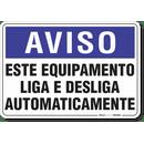 1948-placa-aviso-este-equipamento-liga-e-desliga-automaticamente-pvc-semi-rigido-26x18cm-furos-6mm-parafusos-nao-incluidos-1