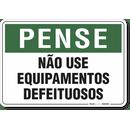 1804-placa-pense-nao-use-equipamentos-defeituosos-pvc-semi-rigido-26x18cm-furos-6mm-parafusos-nao-incluidos-1