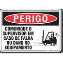 2124-placa-perigo-comunique-o-supervisor-em-caso-de-falha-ou-dano-no-equipamento-pvc-semi-rigido-26x18cm-furos-6mm-parafusos-nao-incluidos-1