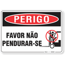 2138-placa-perigo-favor-nao-pendurar-se-pvc-semi-rigido-26x18cm-furos-6mm-parafusos-nao-incluidos-1