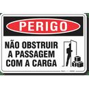 2167-placa-perigo-nao-obstruir-a-passagem-com-a-carga-pvc-semi-rigido-26x18cm-furos-6mm-parafusos-nao-incluidos-1