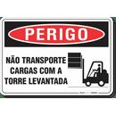 2178-placa-perigo-nao-transporte-cargas-com-a-torre-levantada-pvc-semi-rigido-26x18cm-furos-6mm-parafusos-nao-incluidos-1