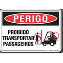 2191-placa-perigo-proibido-transportar-passageiros-pvc-semi-rigido-26x18cm-furos-6mm-parafusos-nao-incluidos-1