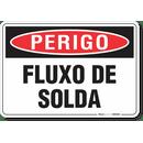 2546-placa-perigo-fluxo-de-solda-pvc-semi-rigido-26x18cm-furos-6mm-parafusos-nao-incluidos-1