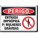 2935-placa-perigo-entrada-impropria-para-mulheres-gravidas-pvc-semi-rigido-26x18cm-furos-6mm-parafusos-nao-incluidos-1