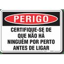 2942-placa-perigo-certifique-se-de-que-nao-ha-ninguem-por-perto-antes-de-ligar-pvc-semi-rigido-26x18cm-furos-6mm-parafusos-nao-incluidos-1