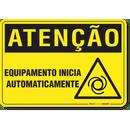 2200-placa-atencao-equipamento-inicia-automaticamente-pvc-semi-rigido-26x18cm-furos-6mm-parafusos-nao-incluidos-1