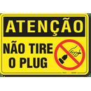 2220-placa-atencao-nao-tire-o-plug-pvc-semi-rigido-26x18cm-furos-6mm-parafusos-nao-incluidos-1